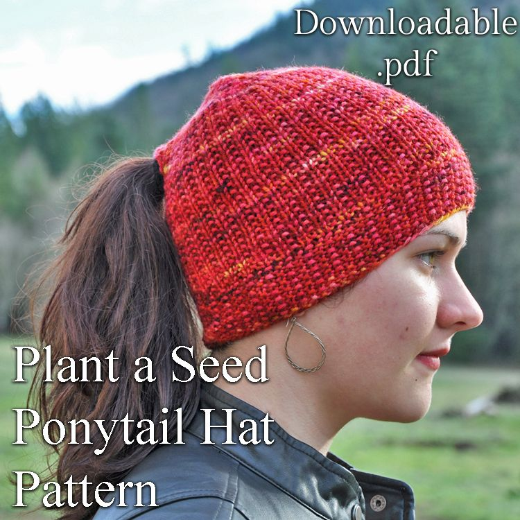 3a6a0e1298c Ponytail hat or messy bun hat knitting knit pattern - Plant a Seed Hat
