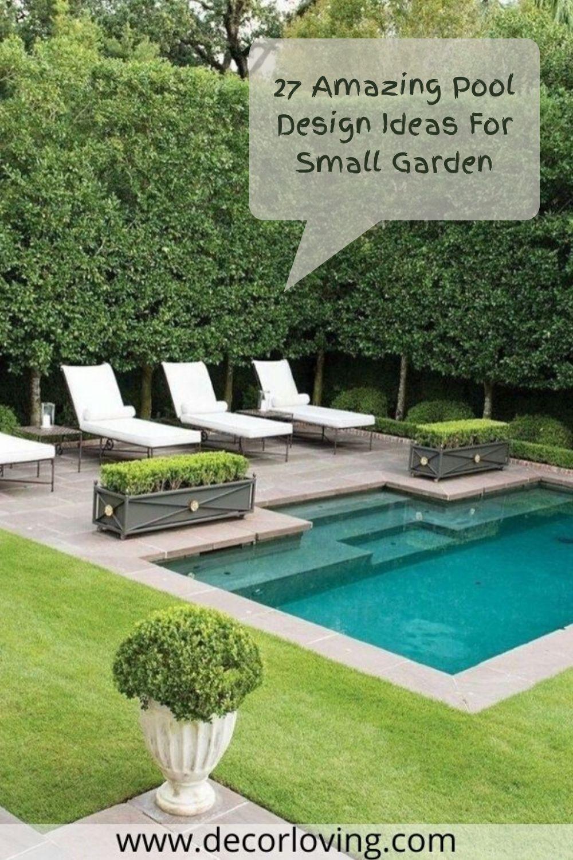 27 Amazing Pool Design Ideas For Small Garden Backyard Pool Designs Swimming Pools Backyard Small Pool Design