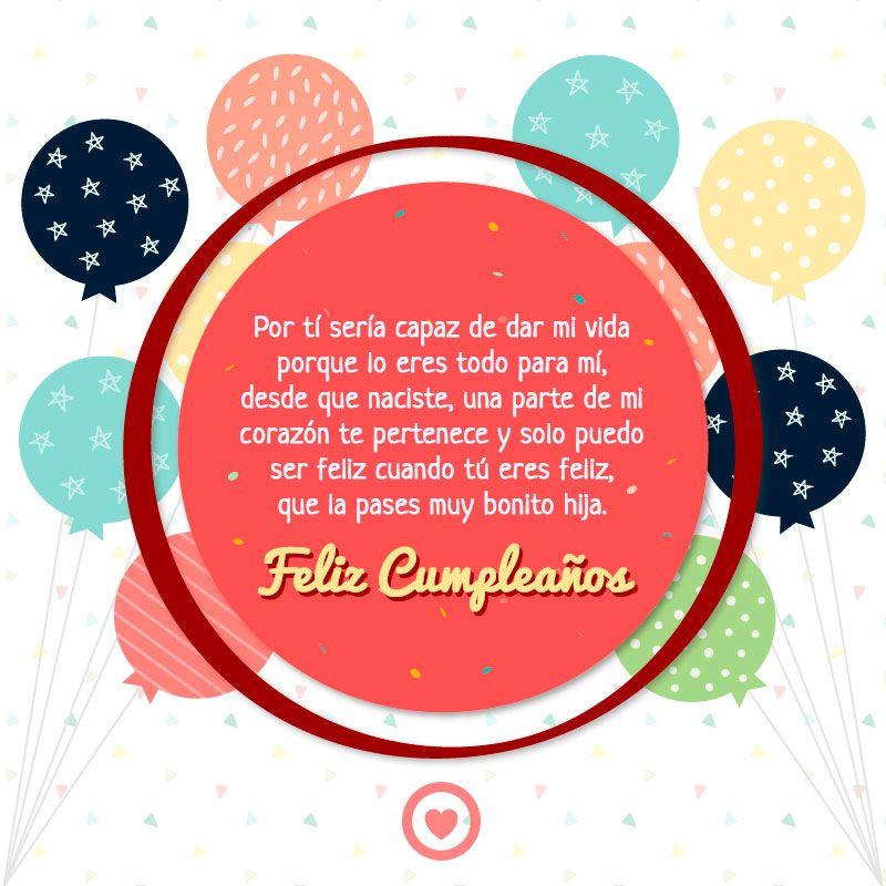 Bonito Mensaje De Cumpleaños Para Mi Hija Mensaje De Cumpleaños Feliz Cumpleaños Globos Cumpleaños Hijo
