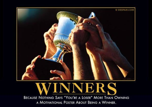 """""""The poster says I'm a <a href=""""https://despair.com/collections/demotivators/products/winners"""" target=""""_blank"""">winner</a>, therefore it must be true."""""""