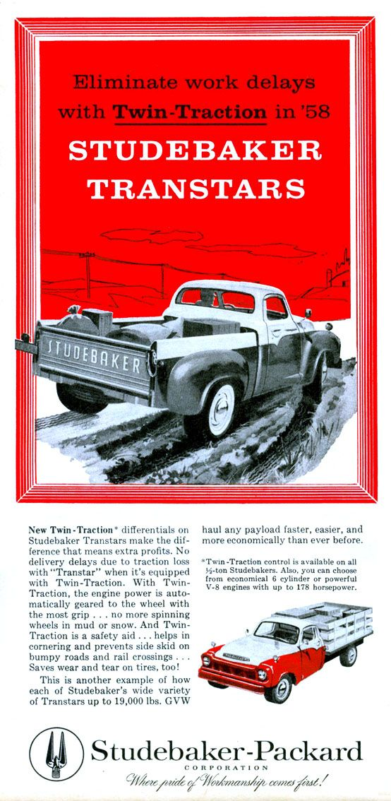1958 Studebaker Truck Ad With Images Studebaker