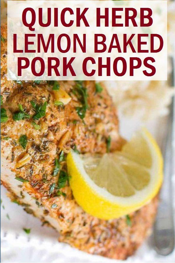 Quick Herb Lemon Baked Pork Chops in 2020 | Pork chop ...