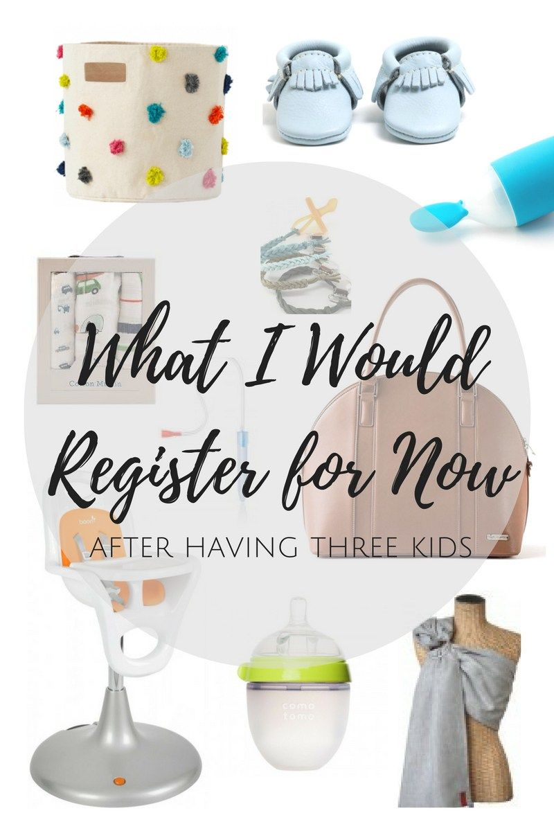 What I Would Register For Now Baby registry must haves