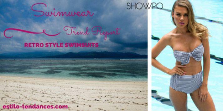 Let's Talk Swimwear: Retro Style Swimsuits [Trend Report]