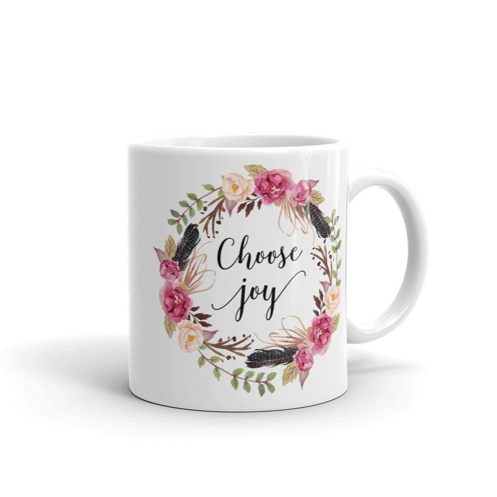 Choose Joy Mug Gift For Her Positive Quote Mug Inspirational