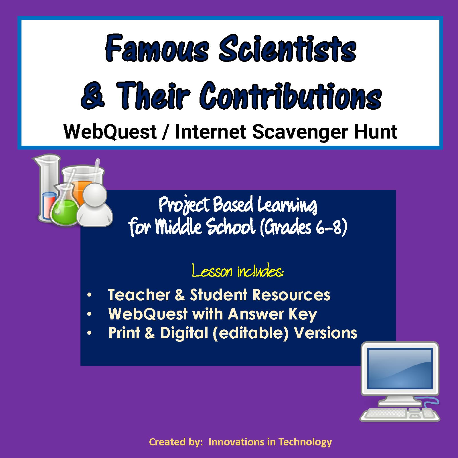 Famous Scientists Webquest Internet Scavenger Hunt