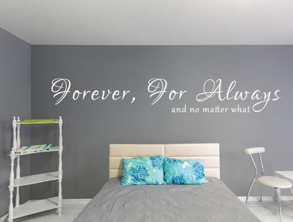 Forever For Always And No Matter What Vinyl Wall Decal Vinyl - Custom vinyl lettering wall decals