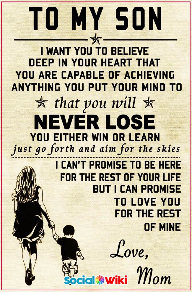 To My Son I Want You To Believe Deep In Your Heart Social Wiki Life Lesson Quotes Funny Inspirational Quotes I Want You