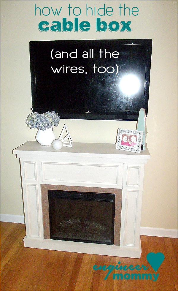 How To Hide The Cable Box Hide Cable Box Tv Over Fireplace Tv