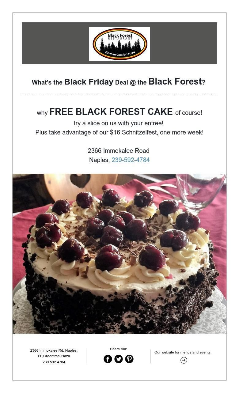 What S The Black Friday Deal The Black Forest Black Forest Black Friday Deals Black Friday