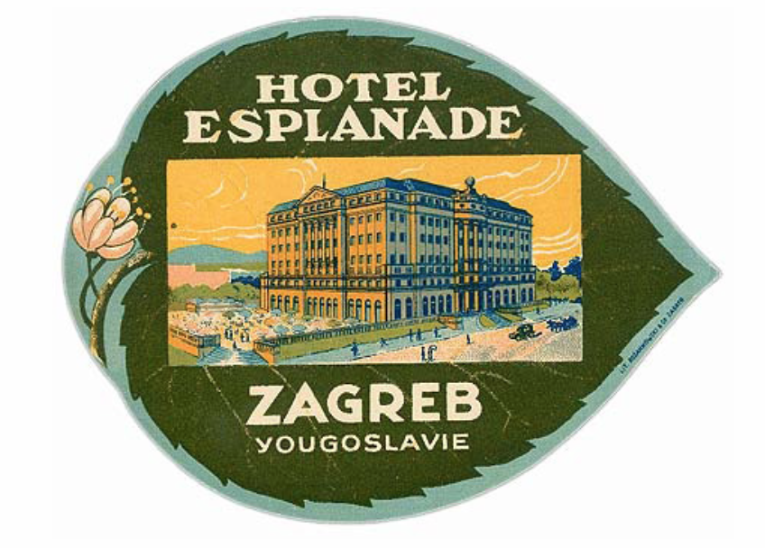 Hotel Esplanade Zagreb Yugoslavia Luggage Labels Old Ads Hotel