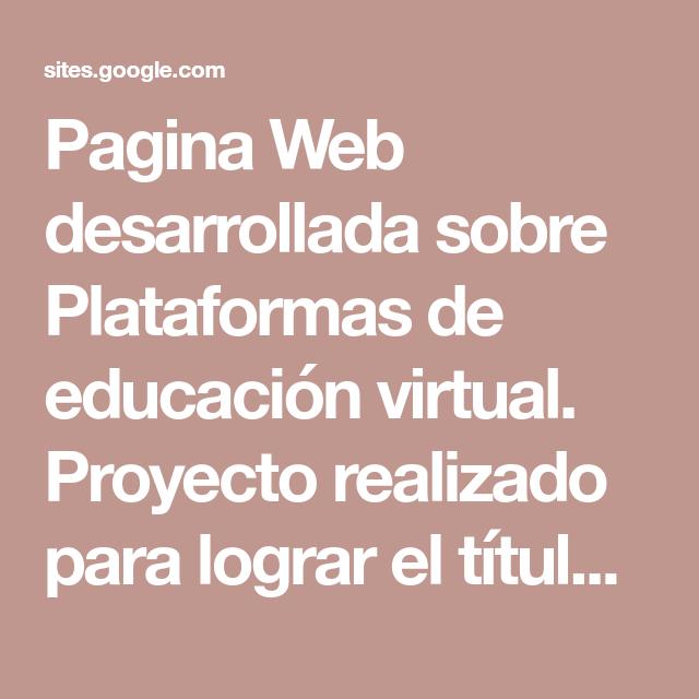 Pagina Web desarrollada sobre Plataformas de educa...