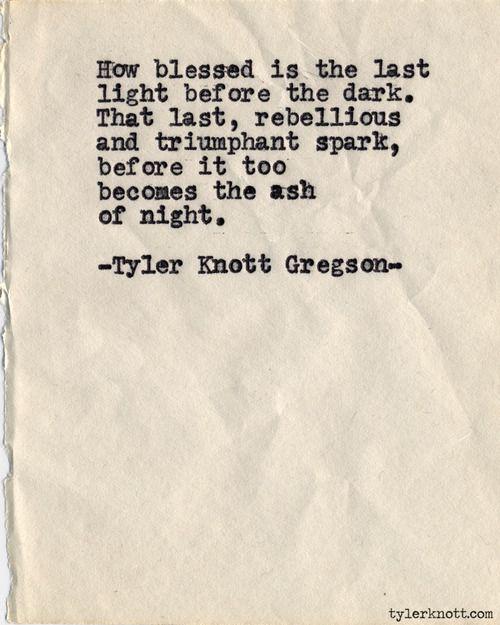 Typewriter Series #533by Tyler Knott Gregson