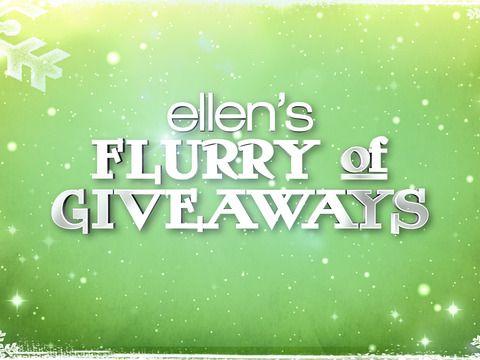 12 days of christmas giveaways ellen degeneres to win