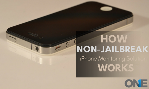 How Non Jailbreak iPhone Monitoring Solution Works