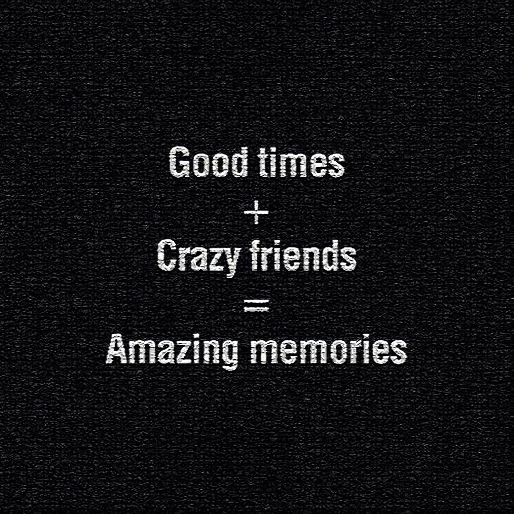 Join Us For Good Times At A Blackrose Event Meet A Crazy Number Of New Friends Create Some Amazing Memories Friends Quotes Crazy Friends Bff Quotes