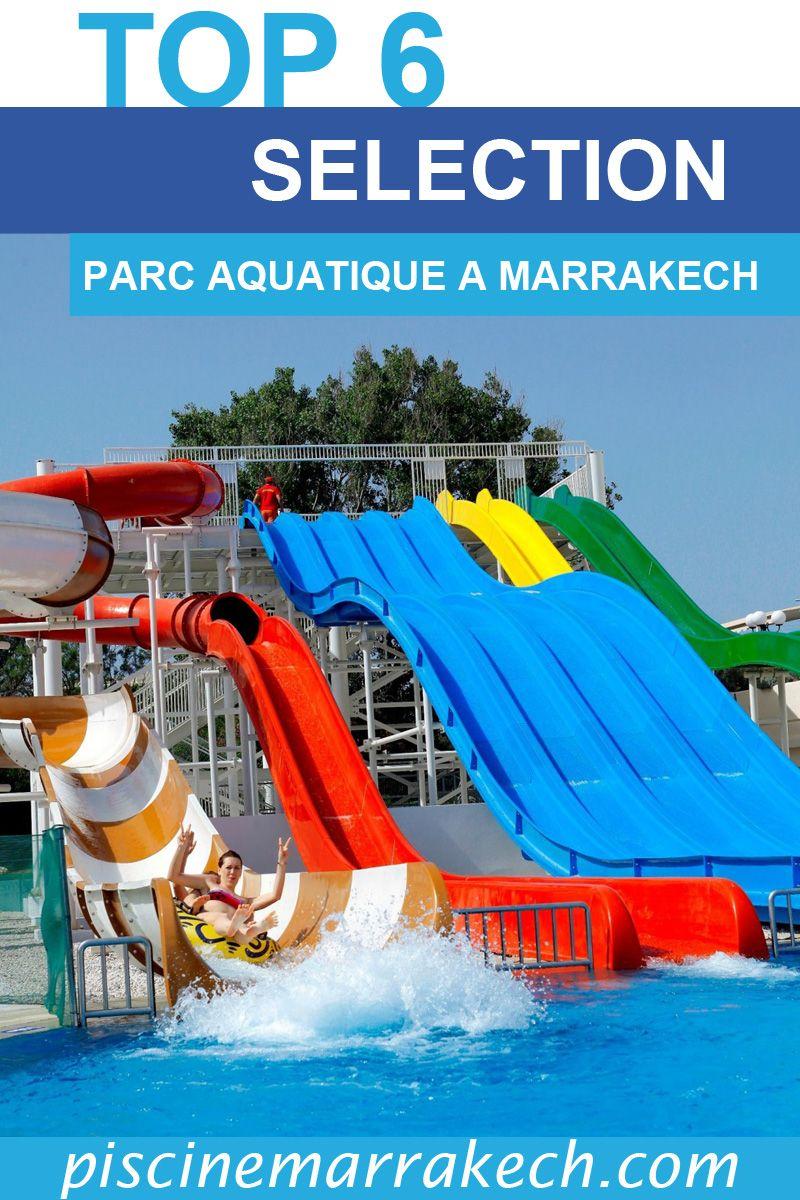 Parc Aquatique A Marrakech En 2020 Parc Aquatique Parcs Aquatique