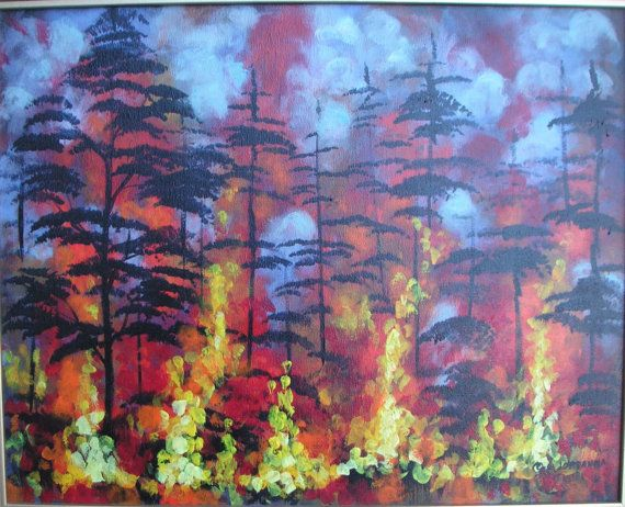 Forest Fire Trees Wild Fires Original Acrylic By Treeartist