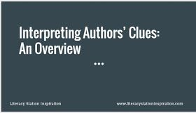 Literacy Station Inspiration: Teaching Students to Interpret Author's Clues
