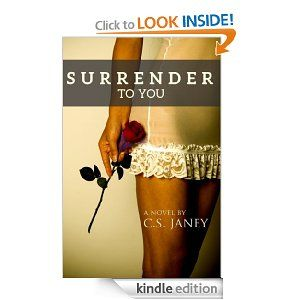 Surrender to You by C. S. Janey is the winner of a book review for 2014 by Jo Michaels.