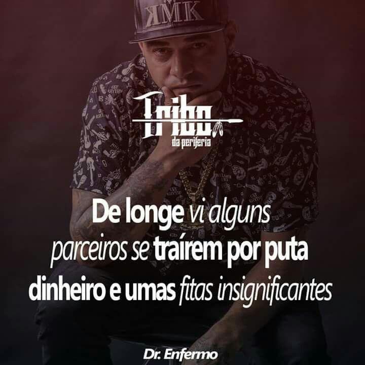 Dr Enfermo Tribo Da Periferia álbum 4 último Frases Trechos