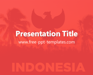 Indonesia powerpoint template is a red template with appropriate indonesia powerpoint template is a red template with appropriate background image which you can use to make an elegant and professional ppt presentation toneelgroepblik Gallery