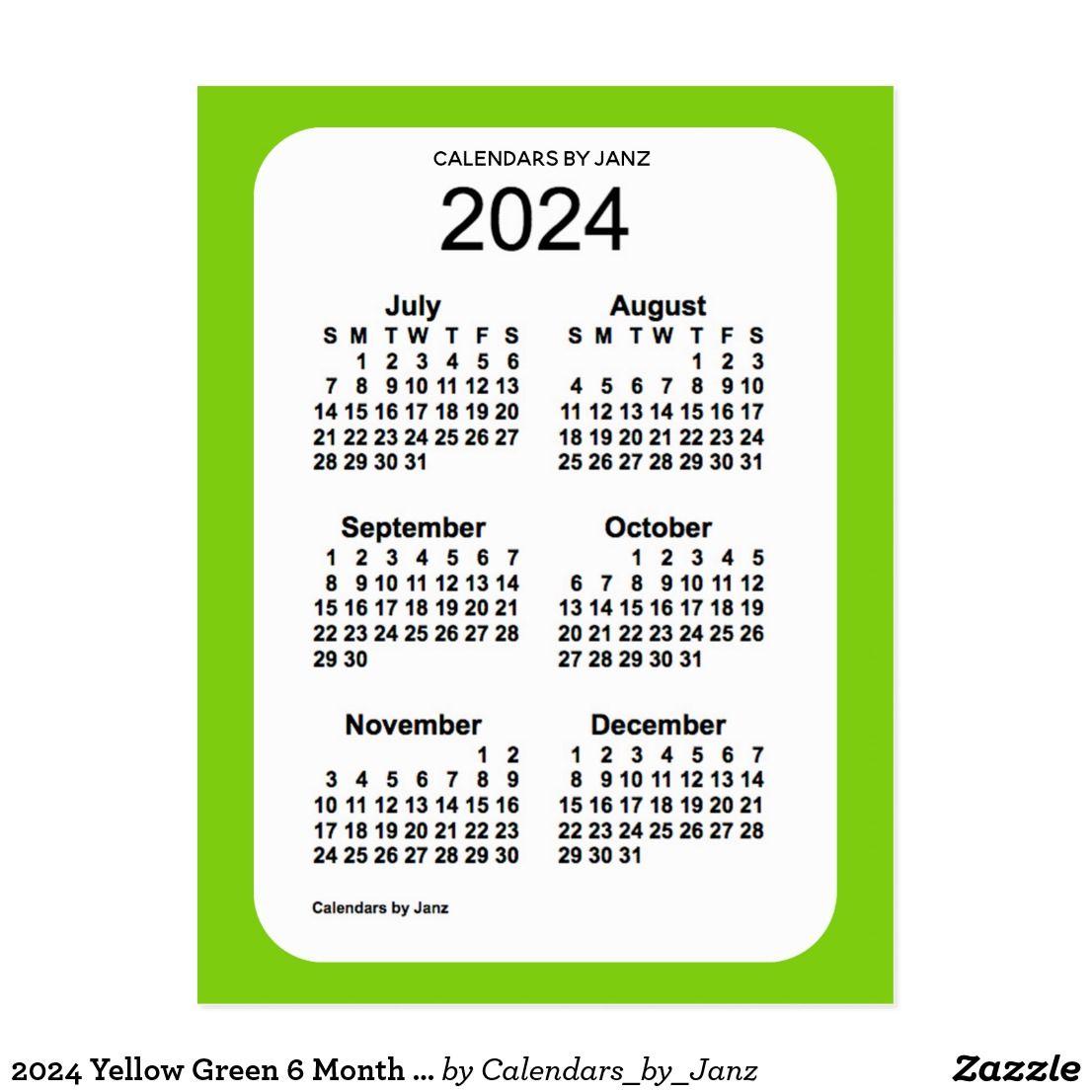 2024 Yellow Green 6 Month Mini Calendar By Janz Postcard Zazzle