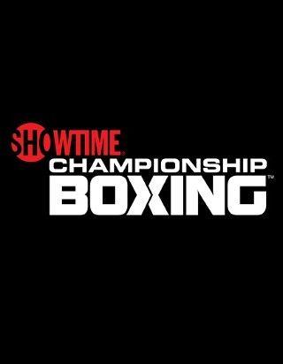 Showtime Championship Boxing Getglue Entertainment Tonight Showtime Tv Network