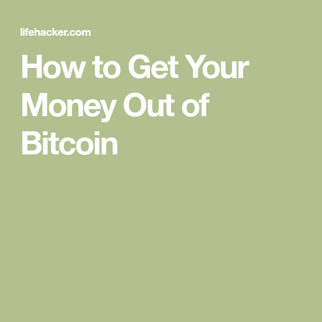 How to get your money out of bitcoin cryptocurrency and rebounding how to get your money out of bitcoin ccuart Images