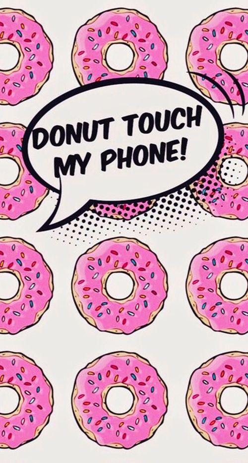Doughnut Hd Wallpapers Backgrounds Wallpaper 500 679 Donut Wallpaper 20 Wallpapers A Free Phone Wallpaper Dont Touch My Phone Wallpapers Phone Wallpaper