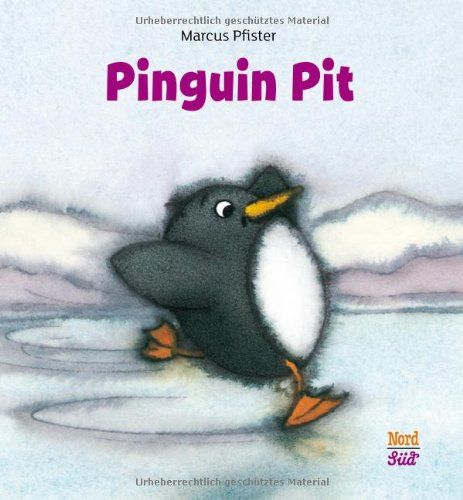 Pinguin Pit Amazon De Marcus Pfister Bucher Pinguine Turnen Im Kindergarten Geschichten Fur Kinder