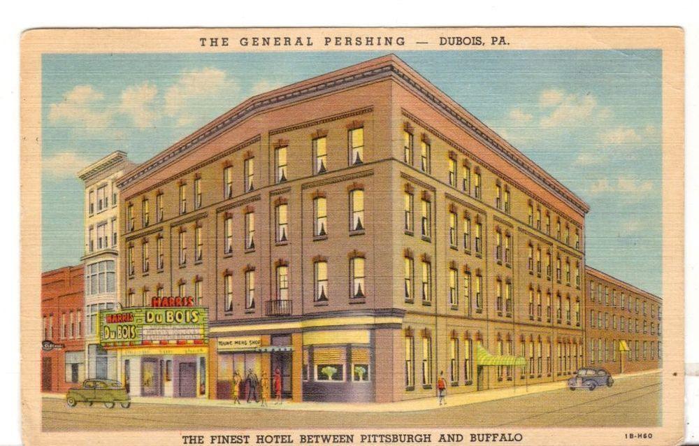 1954 Postmarked Postcard The General Pershing Dubois Pennsylvania Pa Fine Hotel
