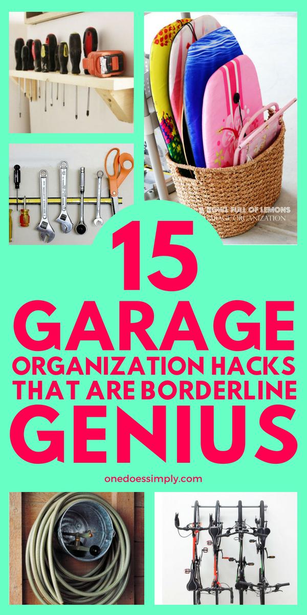 15 garage organization hacks that are borderline genius on best garage organization and storage hacks ideas start for organizing your garage id=15397