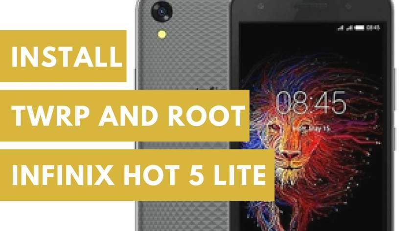 How to Root Infinix Hot 5 Lite and Install TWRP Recovery