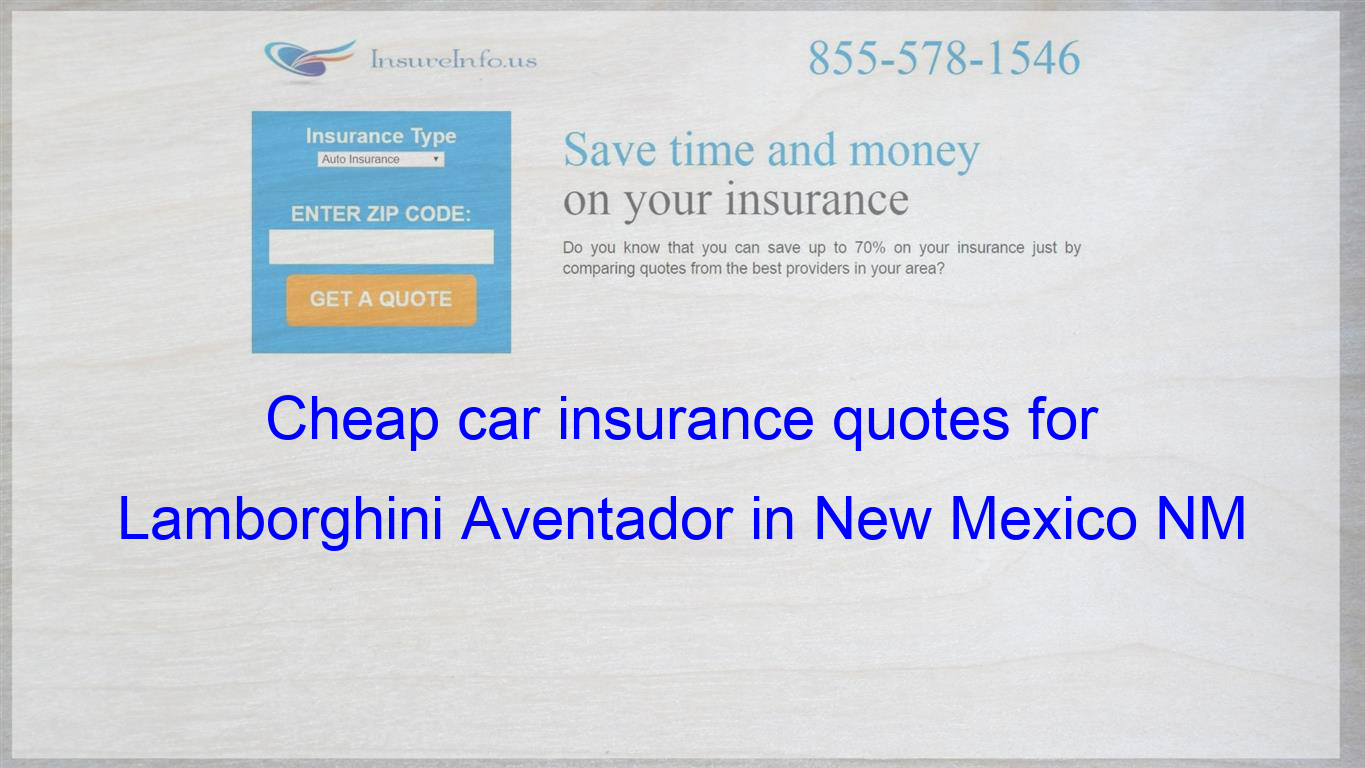 How to find affordable insurance rates for Lamborghini ...