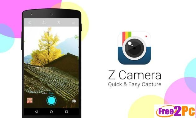 Z Camera 2.25 APK Free Download Latest Is Here Camera