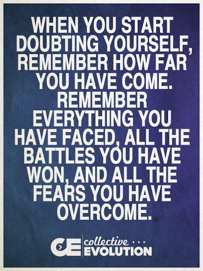Self doubt.