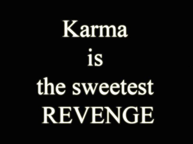 Yup Believe That Shit Karma Funny Quotes Pinterest Karma