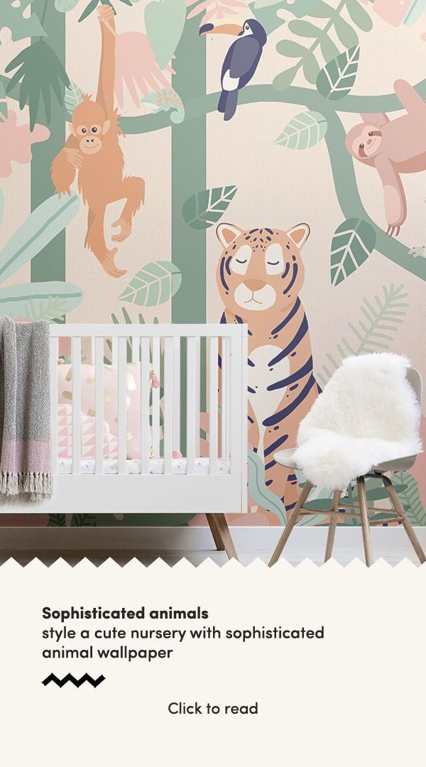 4 Animal Wallpapers For A Sophisticated Nursery | Baby ...