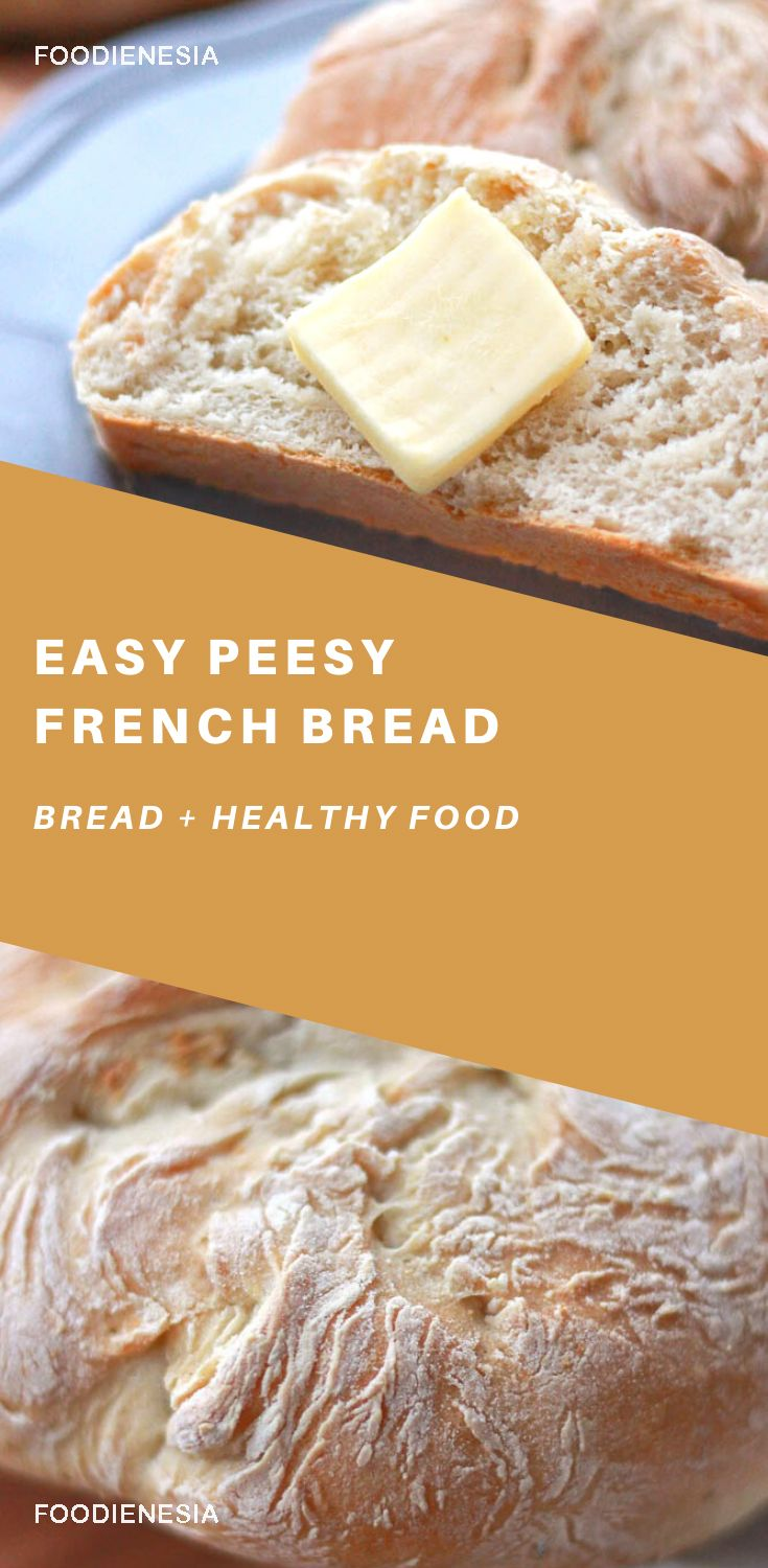 Easy Peesy French Bread Resep
