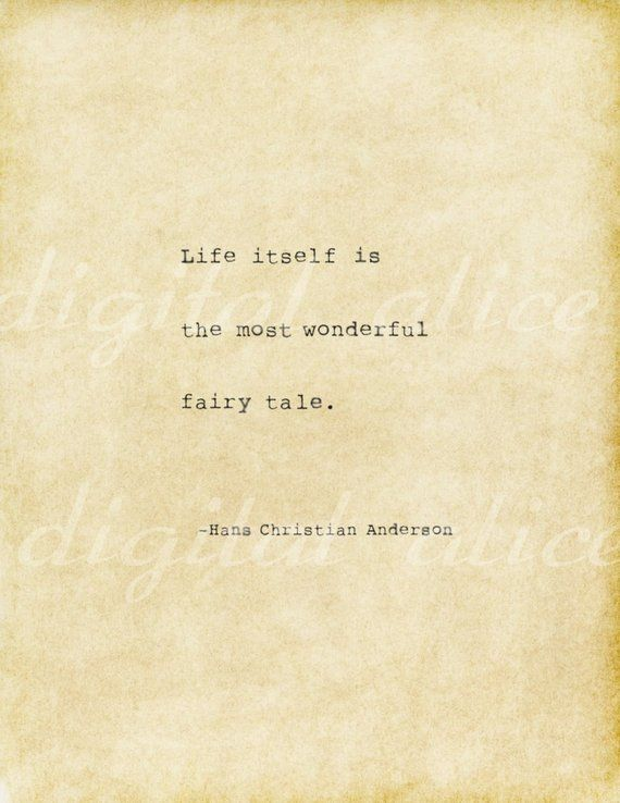 VINTAGE TYPEWRITER PRINT Life Quote- Life itself is the most wonderful fairy tale.- Hans Christian A