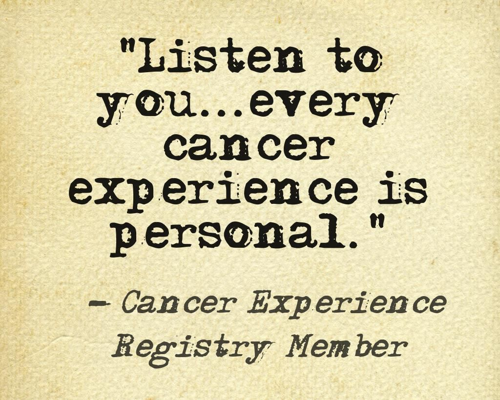Quotes About Cancer Stunning Listen To Youevery Cancer Experience Is Personal #cancersupport .