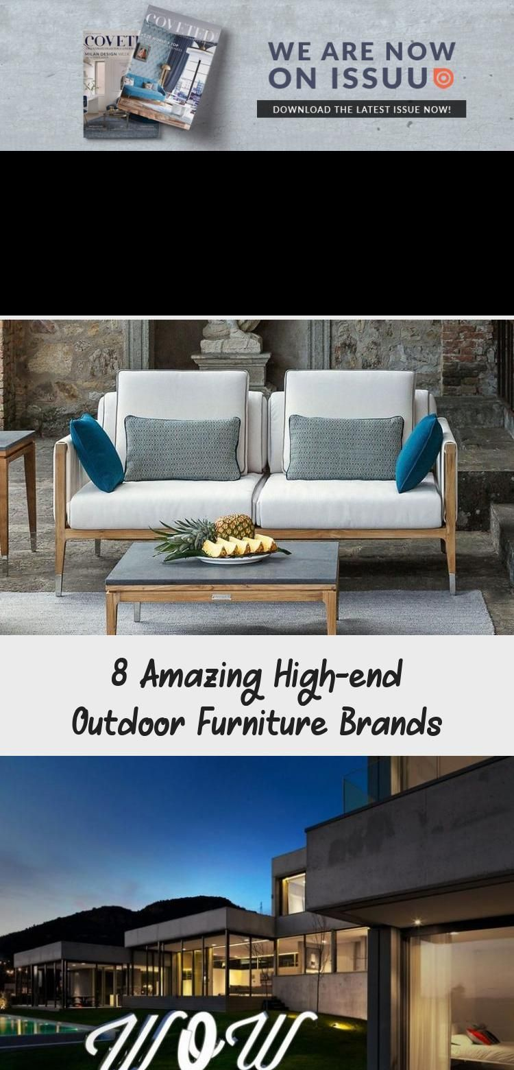 8 Amazing High End Outdoor Furniture Brands In 2020 With Images Outdoor Furniture Furniture