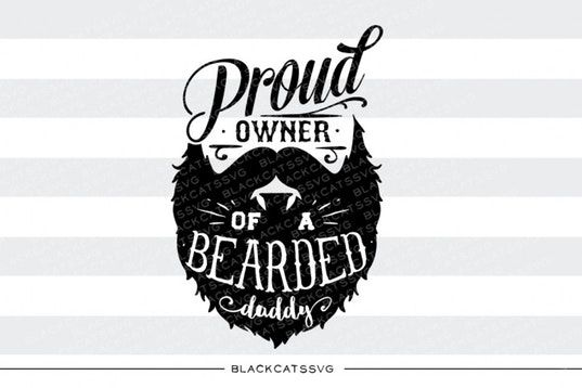 Download Proud owner of a bearded daddy svg By BlackCatsSVG (With ...