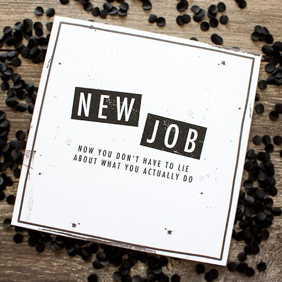 Funny New Job Card With Images New Job Card Good Luck Cards