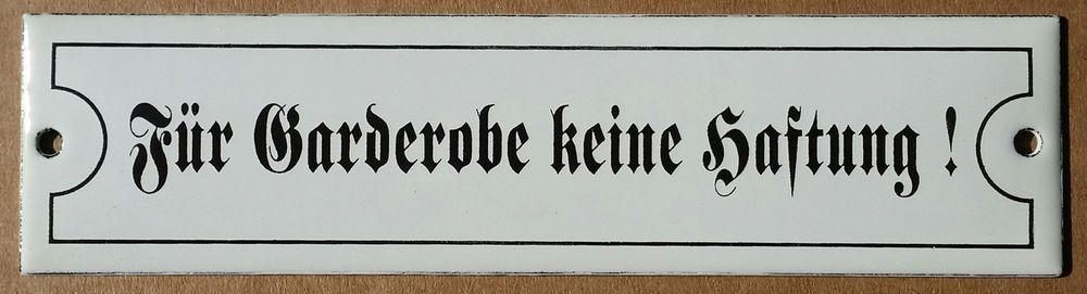 Fur Garderobe Keine Haftung Emailschild Email Emaille Schild Fur Gaststatte In Mobel Wohnen Badzubehor Textilien Sonstige Emailschilder Schilder Emaille