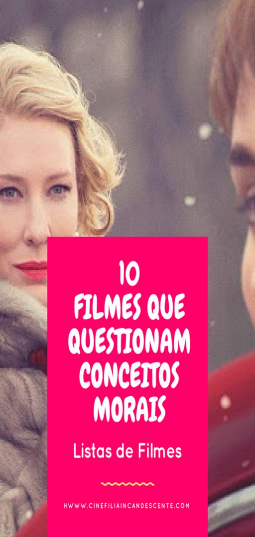 Top10: Dez Filmes Que Questionam Conceitos Morais ...