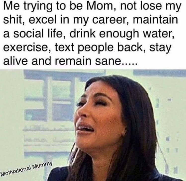 Single Mom Meme Ideas Of Single Mom Meme Singlemom Mommeme Mom Humor Single Mom Meme Mom Memes