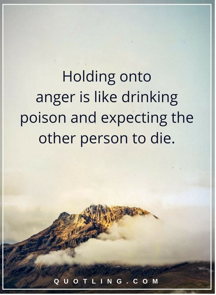 About person quotes angry 25 Calming