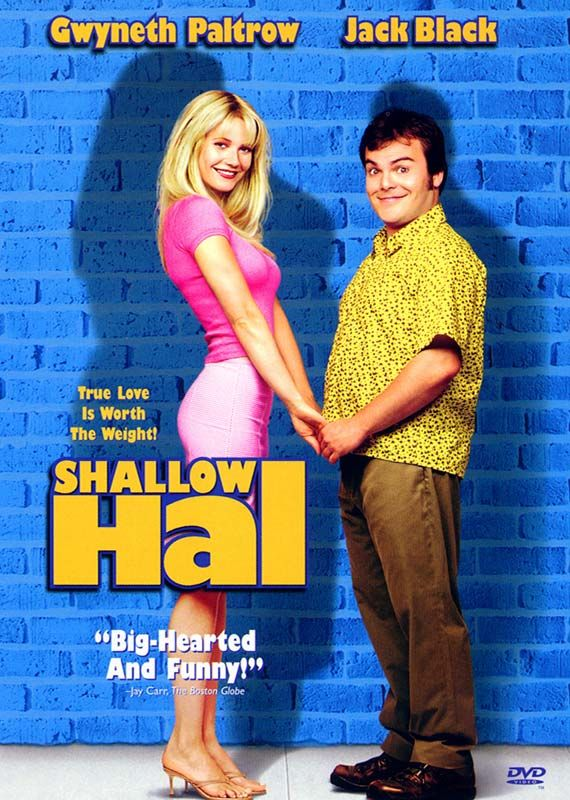 Shallow Hal 2001 A Shallow Man Falls In Love With A 300 Pound
